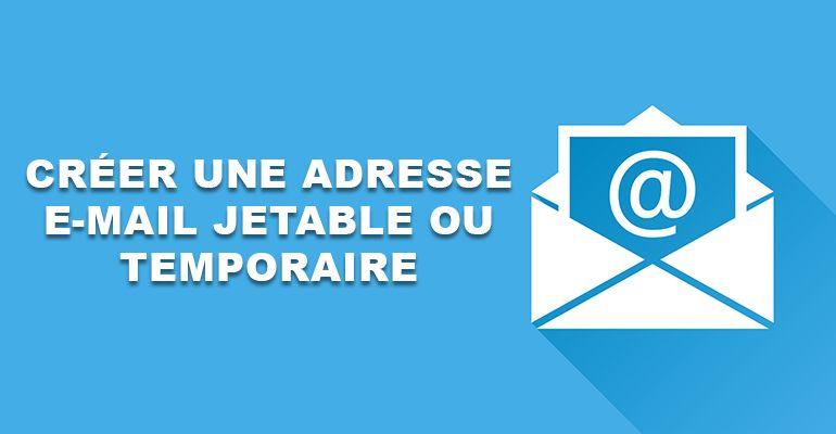 10 services en ligne gratuits pour créer une adresse e-mail ...